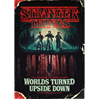 Stranger Things: Worlds Turned Upside Down: The Official Behind-the-Scenes Companion book cover