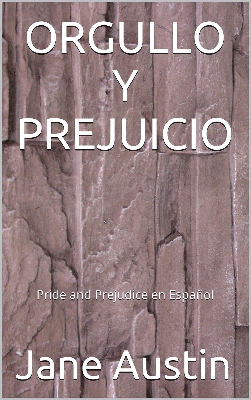 ORGULLO Y PREJUICIO (Pride and Prejudice en español) eBook: Jane ...