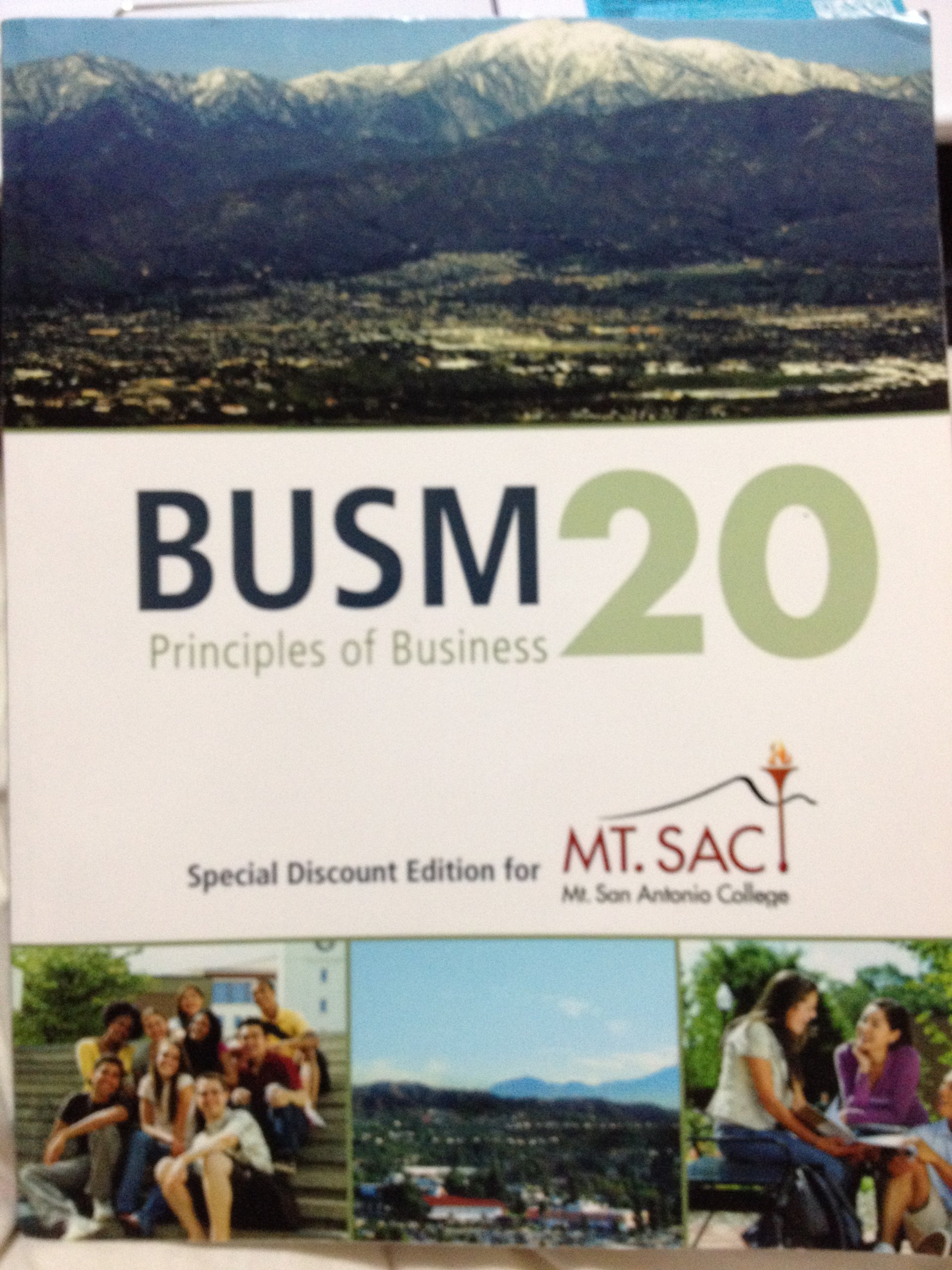 Principles of Business: Special Discount Edition for Mt. SAC (Business: Connecting  Principles to Practice): William G. Nickels, James M. McHugh, ...