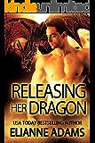 Releasing Her Dragon : Dragon Blood Book 1 (A Dragon Shifter Romance)