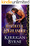 To Seduce a Highlander: Clan MacLauchlan Berserkers (A Highland Magic Collection Book 1)