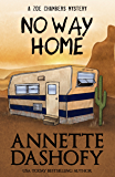 No Way Home (A Zoe Chambers Mystery Book 5)