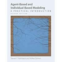Agent-Based and Individual-Based Modeling: A Practical Introduction 2ed
