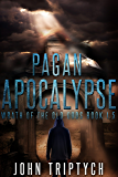 Pagan Apocalypse (Wrath of the Old Gods (Young Adult Series) Book 1)