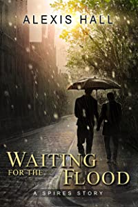 Waiting for the Flood (Spires Book 2)