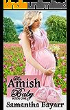 His Amish Baby (Amish Christian Romance Book 1)