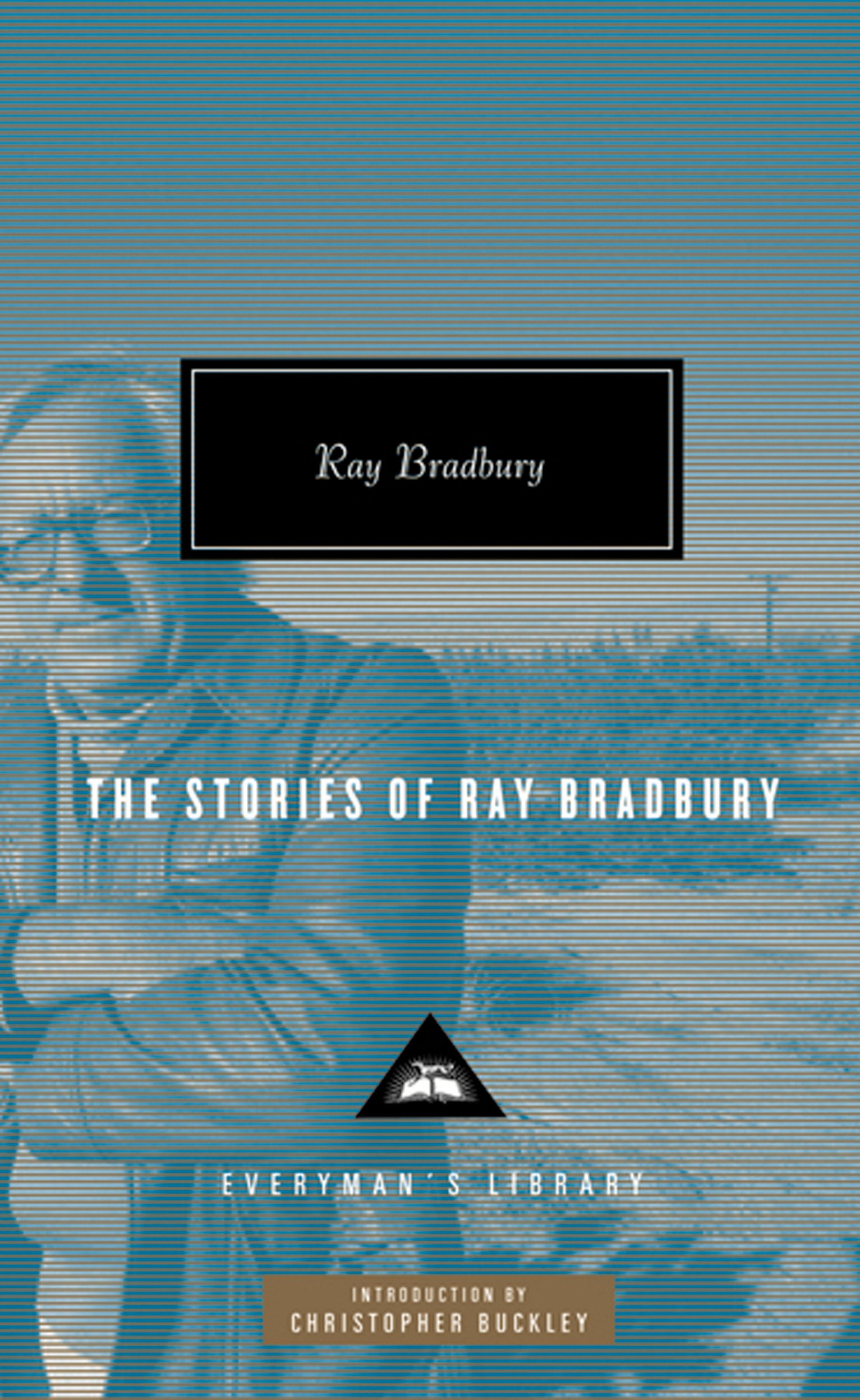 The Stories of Ray Bradbury (Everyman Library): Amazon.es: Ray Bradbury: Libros en idiomas extranjeros