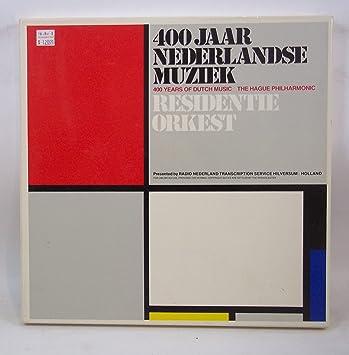 The Hague Philharmonic - 400 Jaar Nederlandse Muziek (400