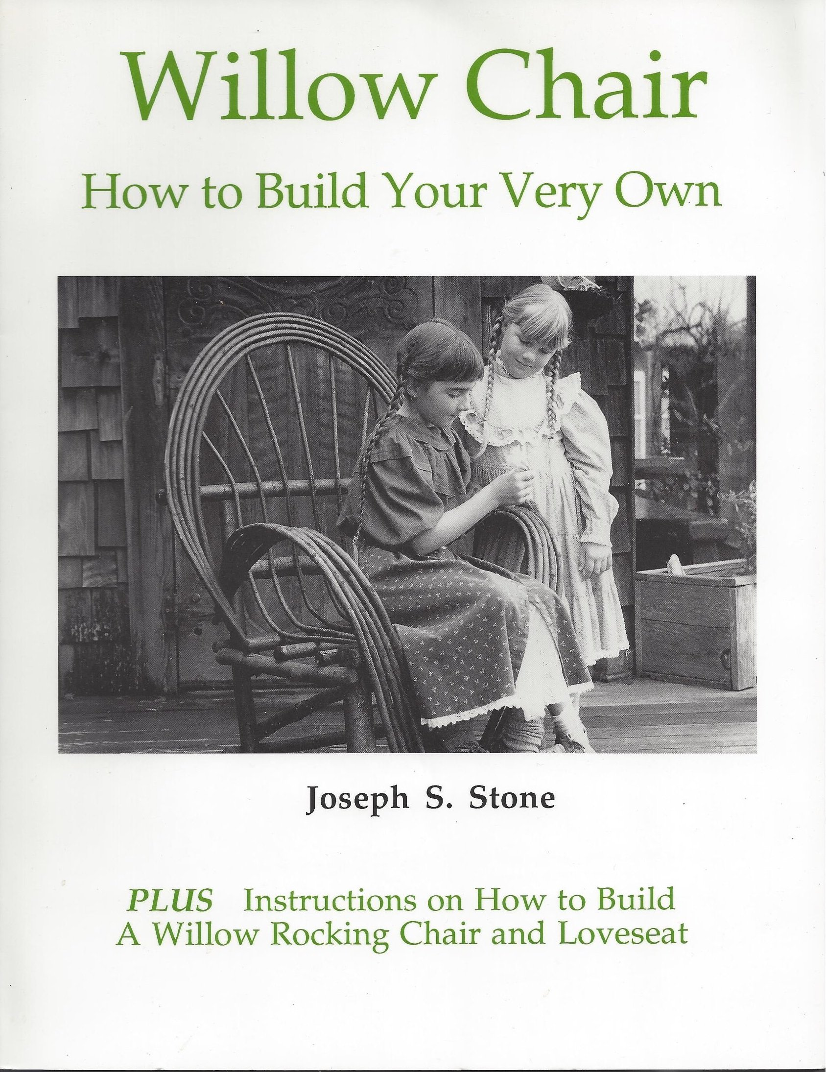 Willow Chair: How to Build Your Very Own