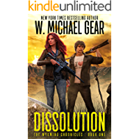 Dissolution: The Wyoming Chronicles: Book One