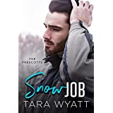 Snow Job: An Enemies to Lovers Romantic Comedy (The Prescotts Book 2)