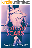 Graceful Scars (A Graceful Novel Book 1)