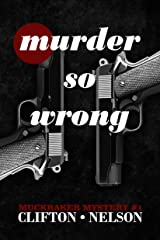 Murder So Wrong (Muckraker Mysteries Book 1) Kindle Edition