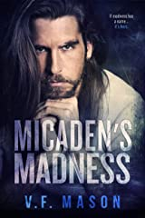 Micaden's Madness Kindle Edition