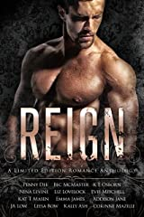 Reign: A Romance Anthology Kindle Edition