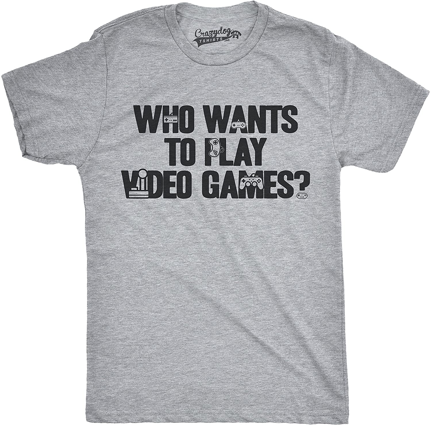 db8e3ab25 Amazon.com: Mens Who Wants to Play Video Games Funny Nerdy Gaming Console T  Shirt Heather Grey: Clothing