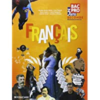Francais 2de Bac Pro 3 ans