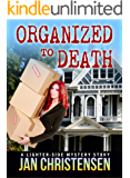 Organized to Death (Tina Tales Book 1)