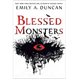 Blessed Monsters: A Novel (Something Dark and Holy, 3)