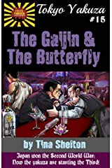 Tokyo Yakuza #15: The Gaijin and the Butterfly Kindle Edition