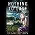 Nothing to Lose (The Blackbridge Series Book 4)