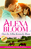 Once In A Blue Kentucky Moon (The Harrisons Book 1)