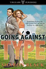 Going Against Type Kindle Edition