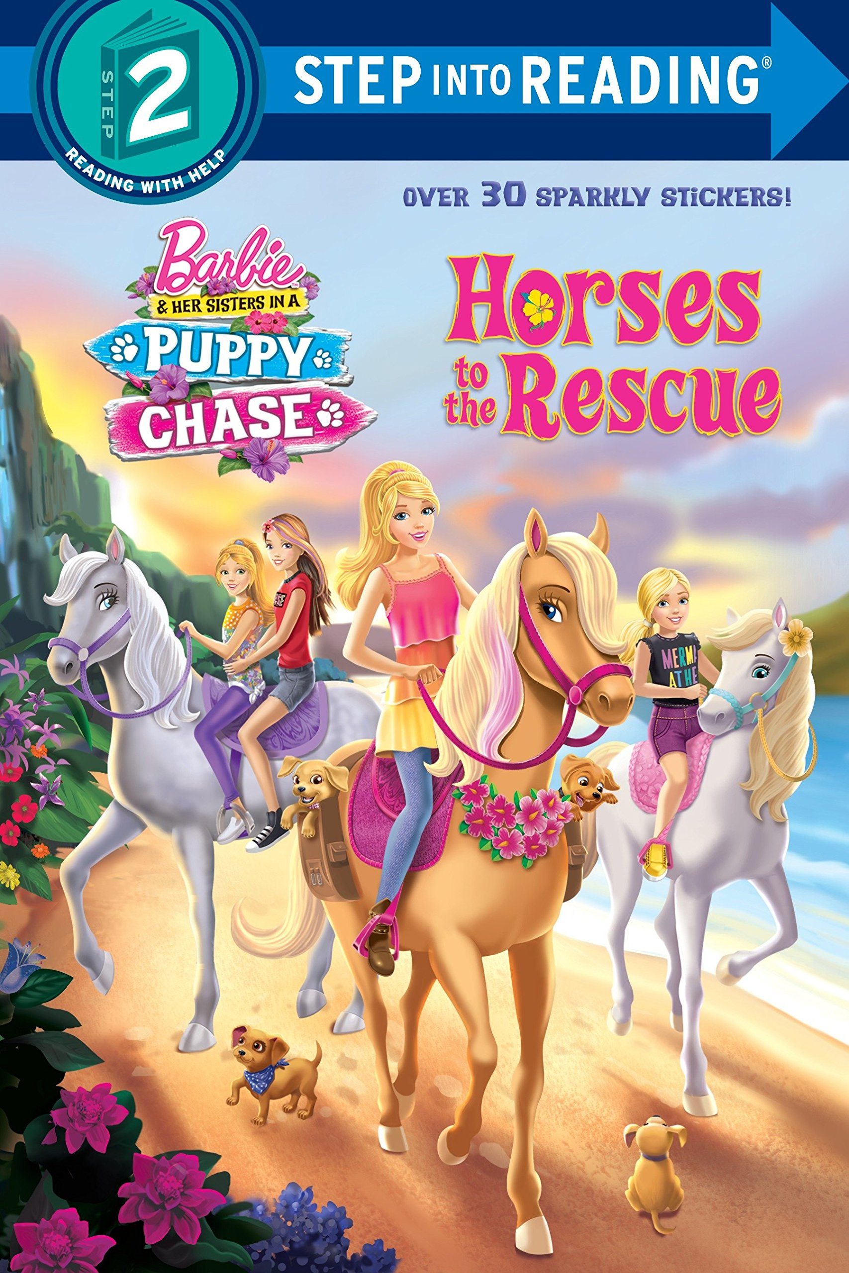 Download Horses to the Rescue (Barbie & Her Sisters In A Puppy Chase) (Step into Reading) ebook