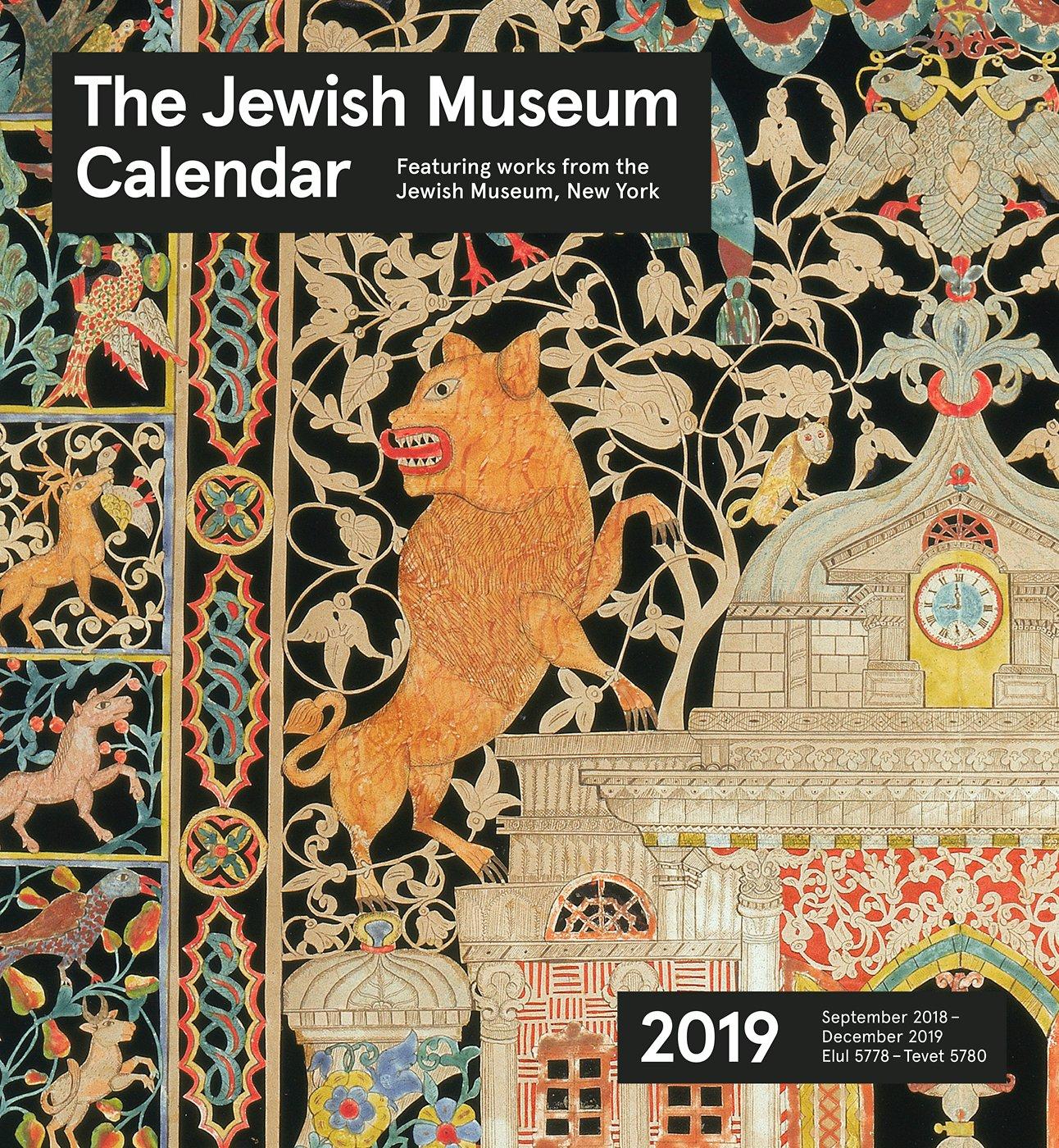December 2019 Nyc Art Calendar The Jewish Museum Calendar 2019: Pomegranate Communications Inc