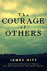 The Courage of Others Kindle Edition