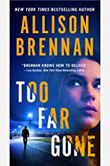 Too Far Gone (Lucy Kincaid Novels Book 14) Kindle Edition