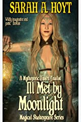Ill Met By Moonlight (Magical Shakespeare Book 1) Kindle Edition
