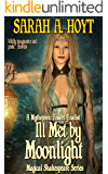Ill Met By Moonlight (Magical Shakespeare Book 1)