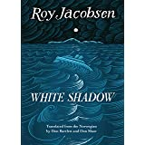 White Shadow (The Barrøy Trilogy Book 2)