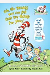 Oh, The Things You Can Do That Are Good for You: All About Staying Healthy (Cat in the Hat's Learning Library) Hardcover