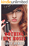 Nothing But Roses (The Contemporary Romance Collection Book 2)