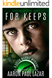 For Keeps: A Green Marble Mystery (Green Marble Mysteries Book 3)