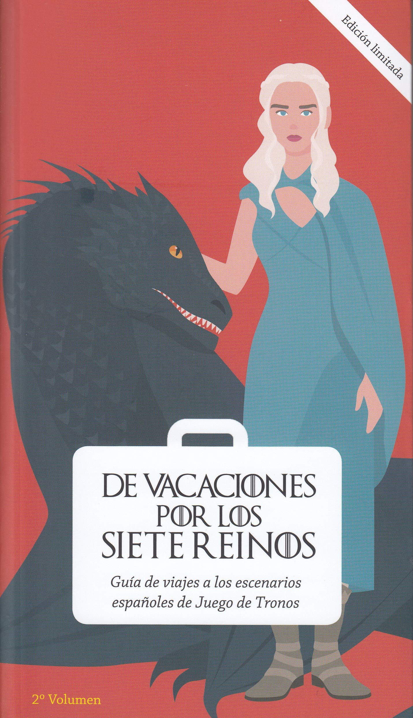 De vacaciones por los Siete Reinos. Volumen 2: Guía de viajes a los escenarios españoles de Juego de Tronos: Amazon.es: Palau Rodríguez, Jaume: Libros