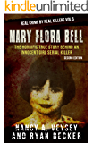 Mary Flora Bell: The Horrific True Story Behind An Innocent Girl Serial Killer (Real Crime By Real Killers Book 5) (English Edition)