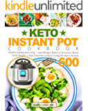 Keto Instant Pot Cookbook: Healthy Eating and Living | Lose Weight, Balance Hormones, Boost Brain Health | Your…