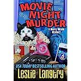 Movie Night Murder (Merry Wrath Mysteries Book 4)