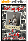 Kidnapped to Death (A Sadie Cooper Mystery Book 5)