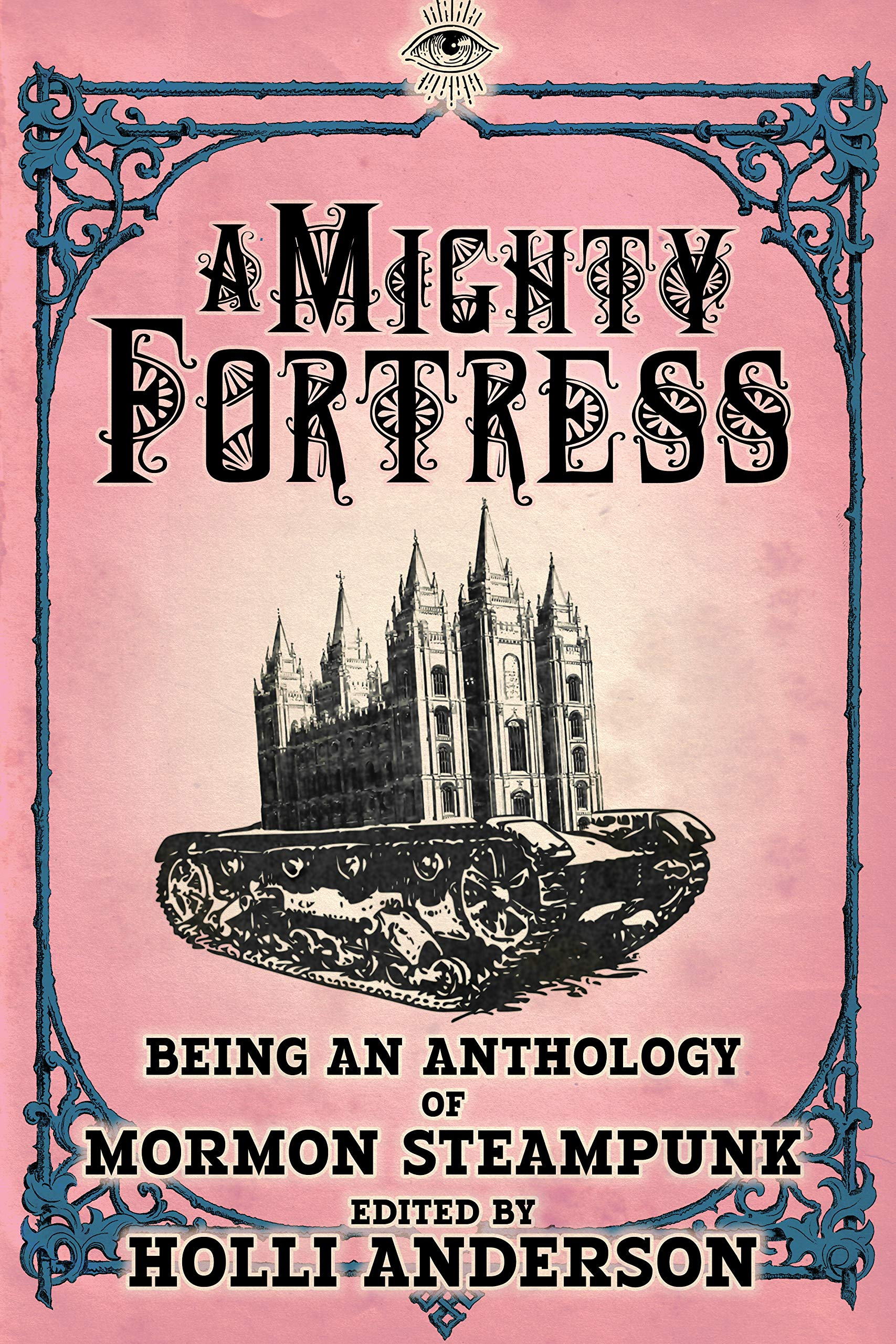 A Mighty Fortress (A Mormon Steampunk Anthology Book 4) 3