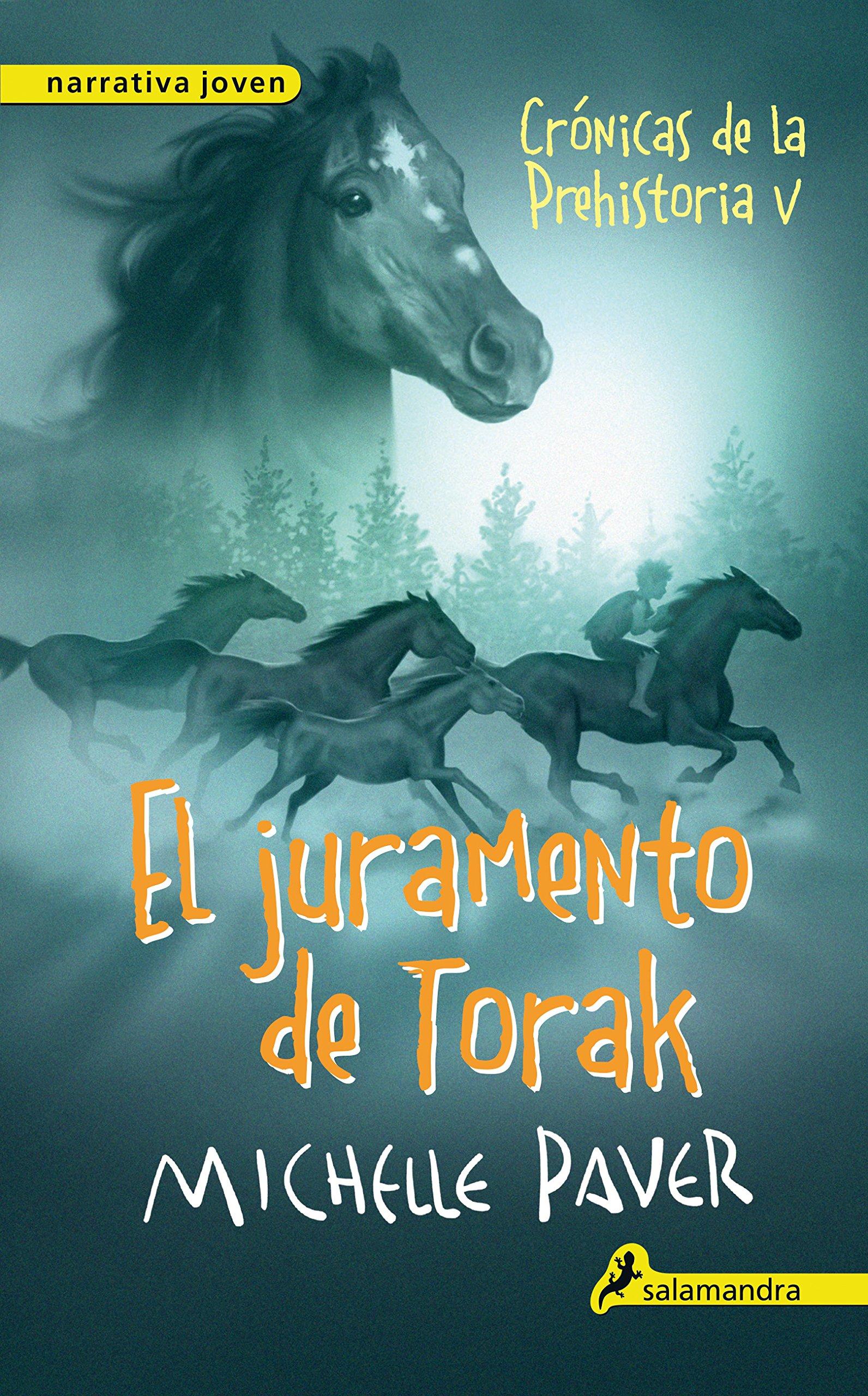 El juramento de Torak Crónicas de la Prehistoria 5 : Crónicas de la prehistoria V: Amazon.es: Paver, Michelle: Libros