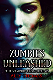 Zombies Unleashed (The Vampire from Hell Part 6)