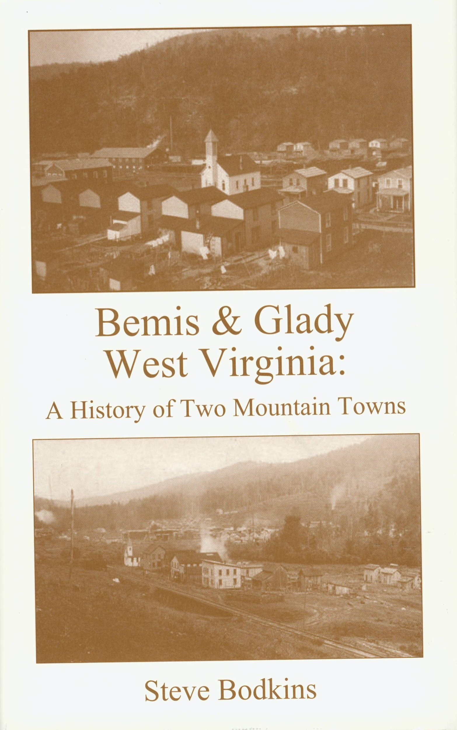 Bemis & Glady West Virginia: A History of Two Mountain Towns pdf