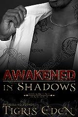 Awakened In Shadows (Shadow Unit Book 4)
