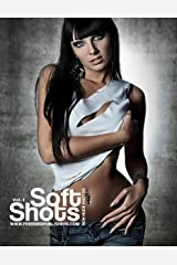 Soft Shots: Non Nude Photo Book Kindle Edition