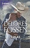 Lucas (The Lawmen of Silver Creek Ranch)