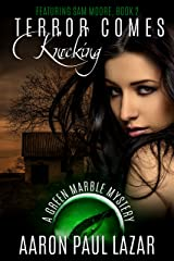 Terror Comes Knocking (Green Marble Mysteries Book 2) Kindle Edition